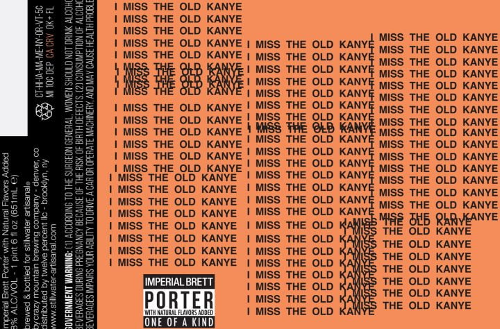 I Miss The Old Kanye beer