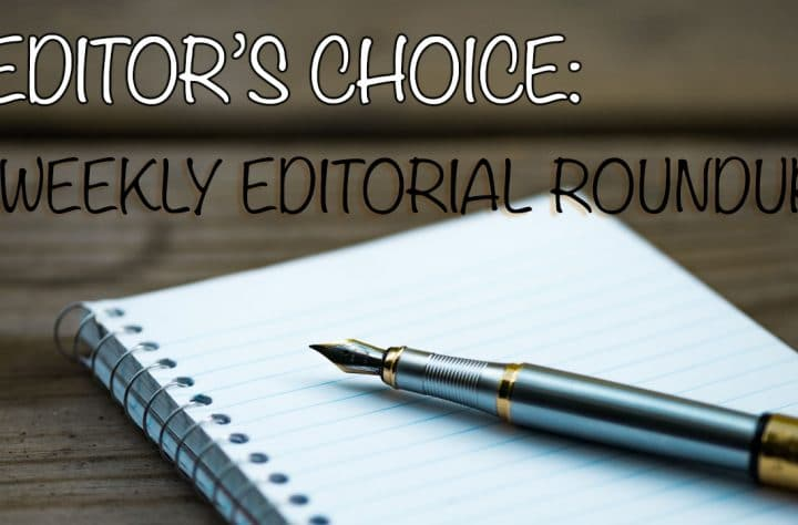 Weekly Editorial Roundup