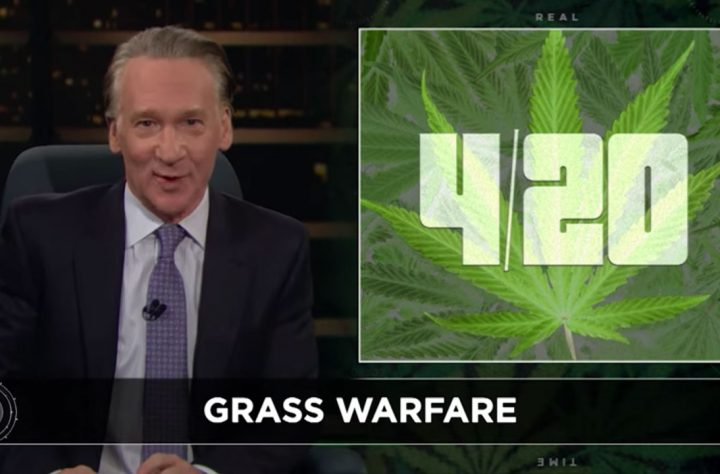Bill Maher: Democrats Should Represent Weed Like Republicans Tout Guns